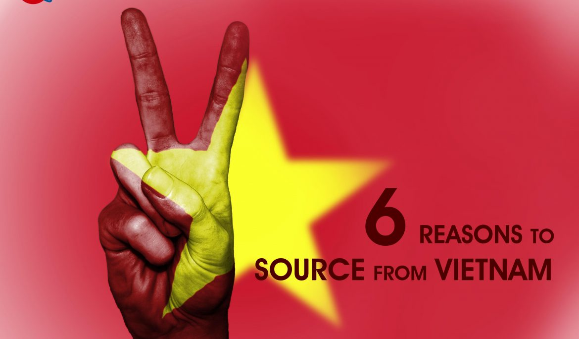6 Good Reasons to Source from Vietnam