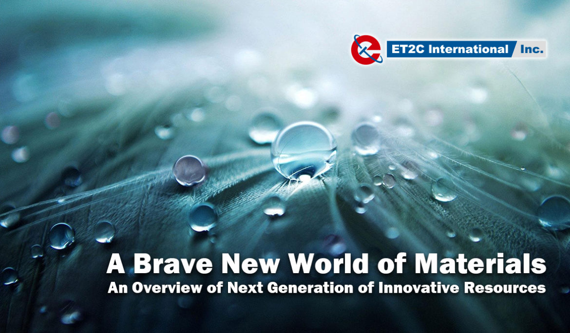 A Brave New World of Materials
