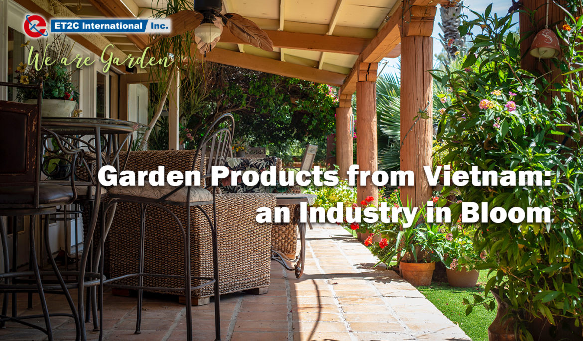 Garden Products from Vietnam: an Industry in Bloom