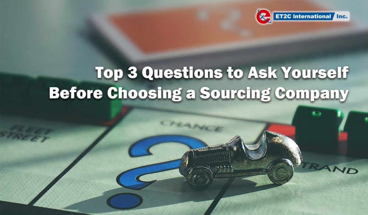 Top 3 Questions to choose the Best Asia Sourcing Company