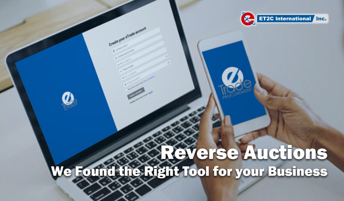 Reverse Auctions. We found the right tool for your business.