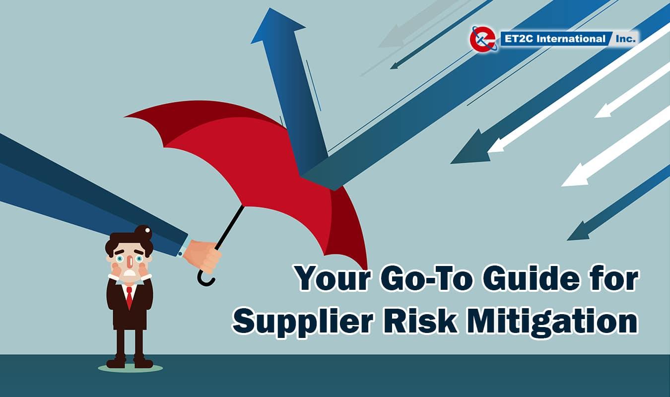 Guide for Supplier Risk Mitigation