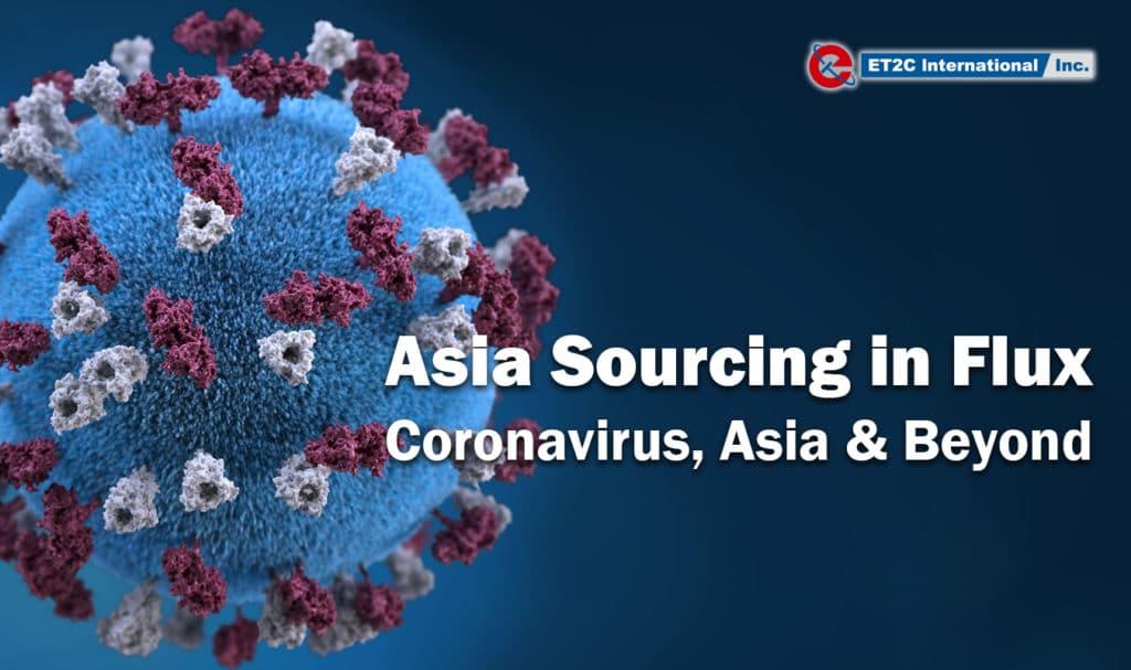 Asia Sourcing Coronavirus ET2C