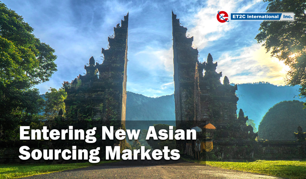 Entering New Asian Sourcing Markets