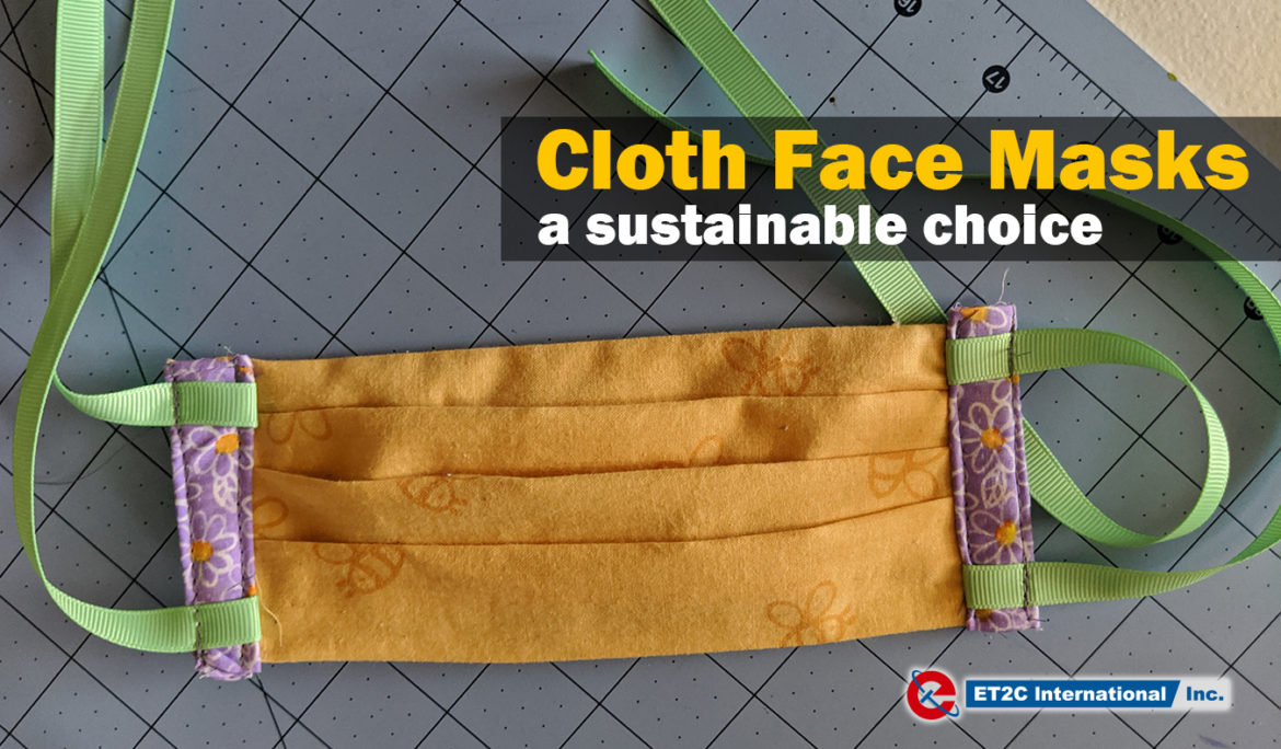 Cloth Face Masks – a sustainable choice