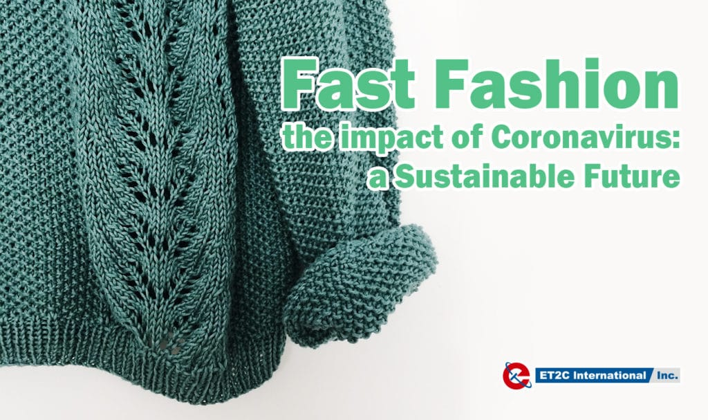 Fast Fashion coronavirus sustainability covid19
