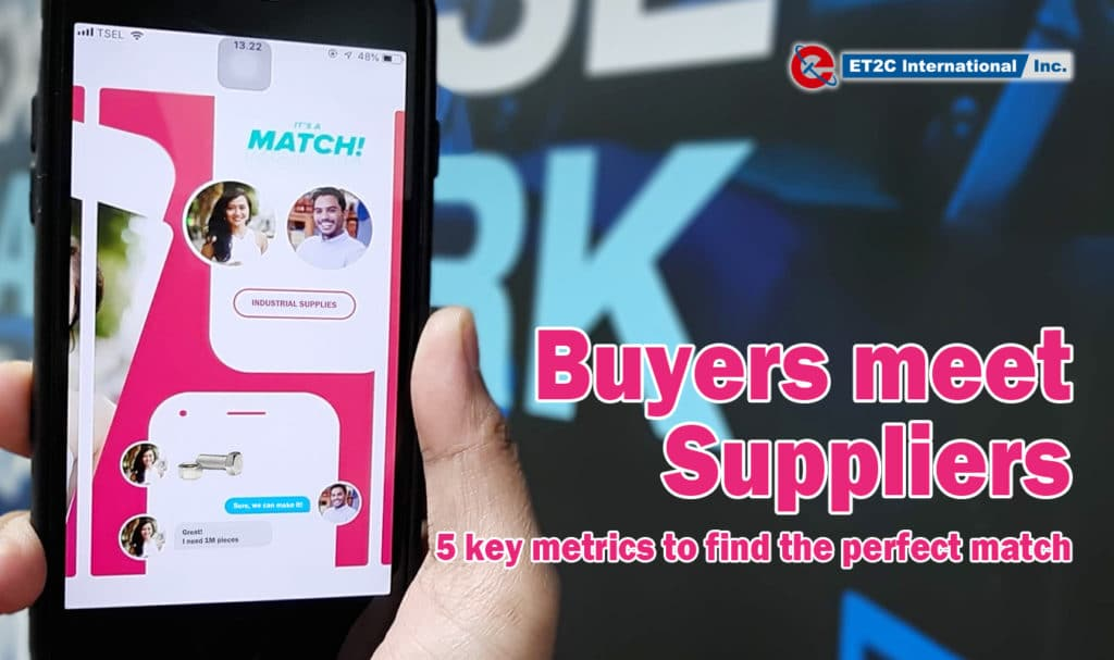 Buyers meet Suppliers. 5 key metrics to find the perfect match