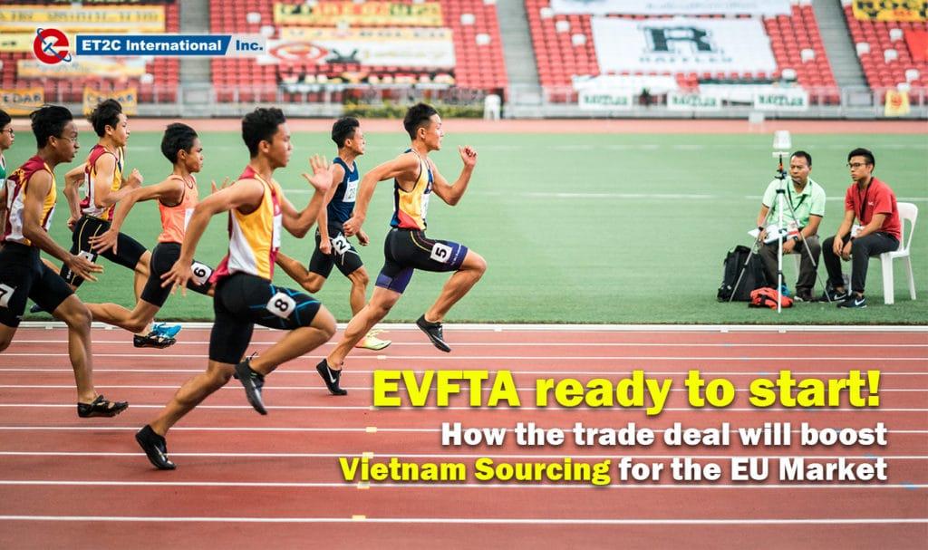 EVFTA ready to start Vietnam Sourcing EU Market