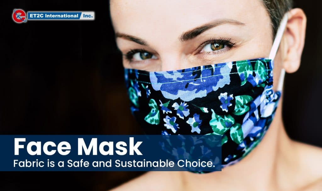 Face Mask Fabric is a safe and sustainable choice