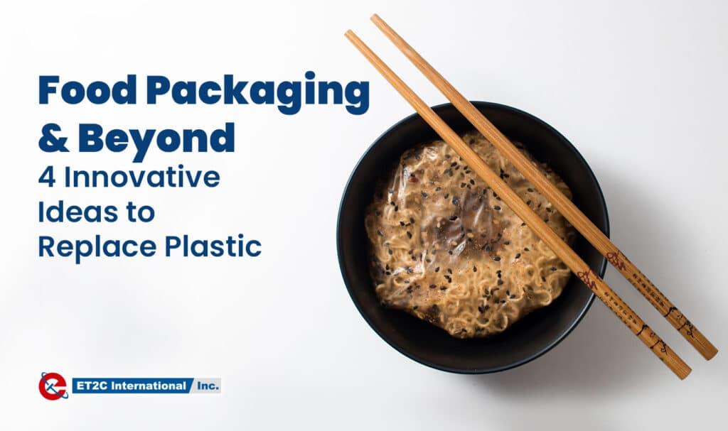 Food Packaging & Beyond Sustainability
