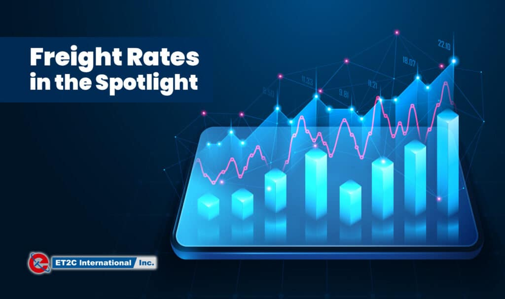 Freight Rates in the Spotlight ET2C International sourcing