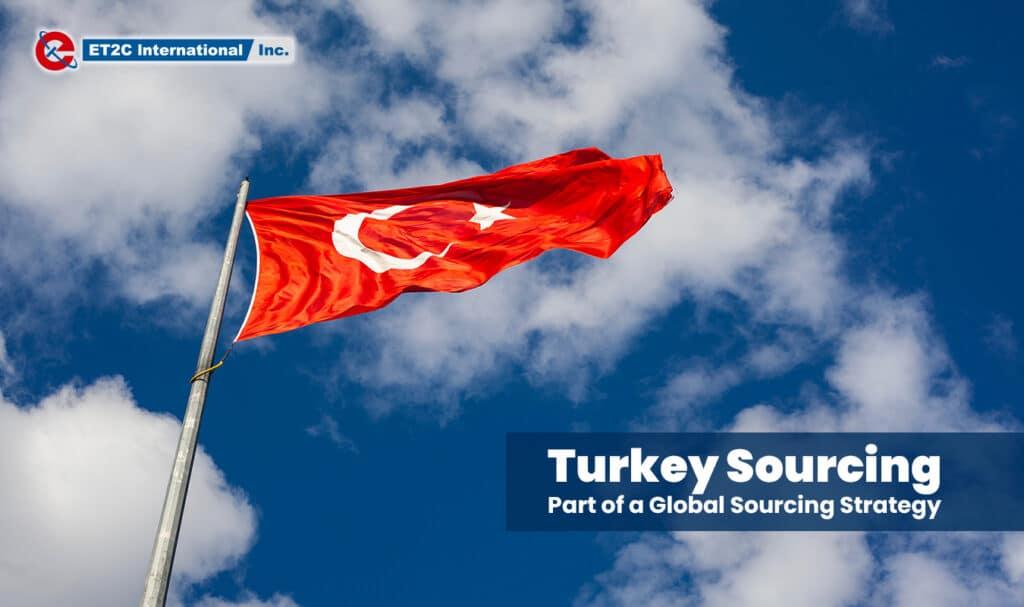 Turkey Sourcing ET2C Int.