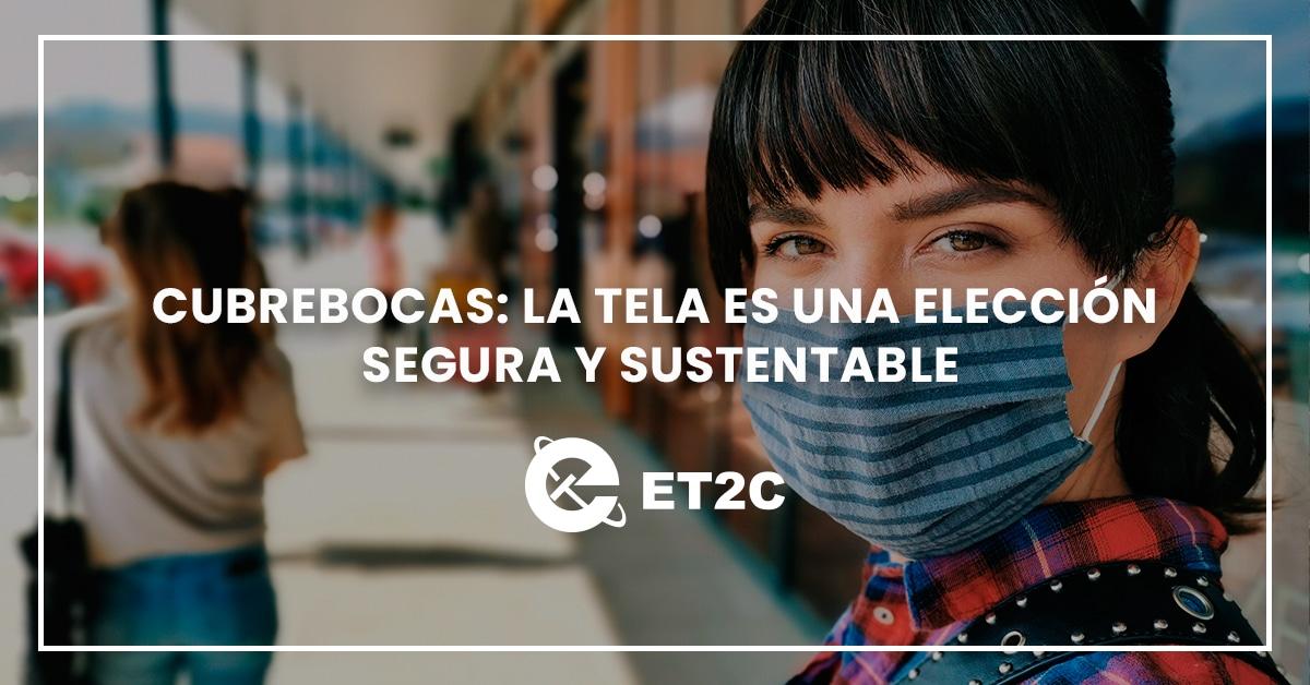 Cubrebocas: La tela es una elección segura y sustentable