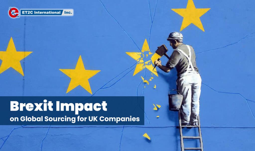 Brexit Impact on Global Sourcing for UK Companies ET2C