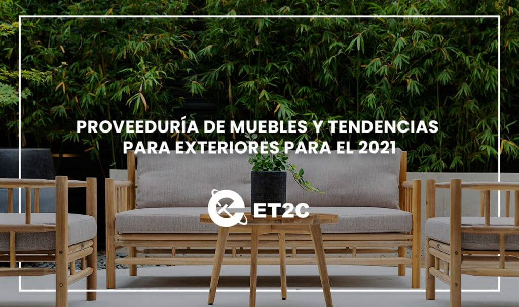 Proveeduría de muebles y tendencias para exteriores para el 2021