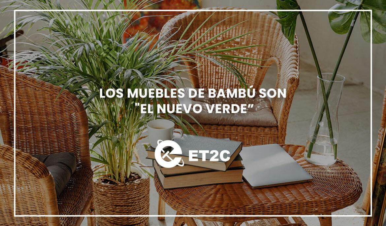 """Los muebles de bambú son """"El nuevo verde"""""""