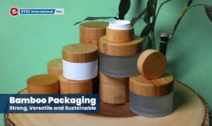 Bamboo Packaging ET2C International Sustainability