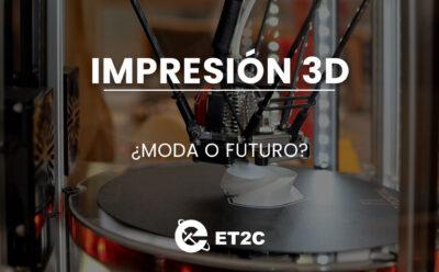 Impresión 3D: ¿Moda o futuro?
