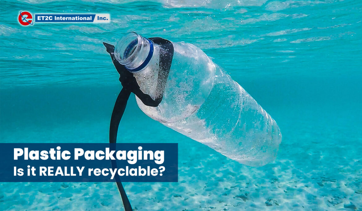 Plastic Packaging: Is it REALLY recyclable?