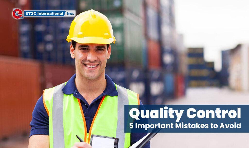 Quality Control ET2C Int. quality assurance factory audit check