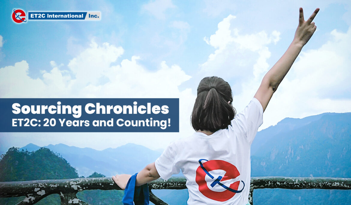 Sourcing chronicles: ET2C – 20 years and counting!
