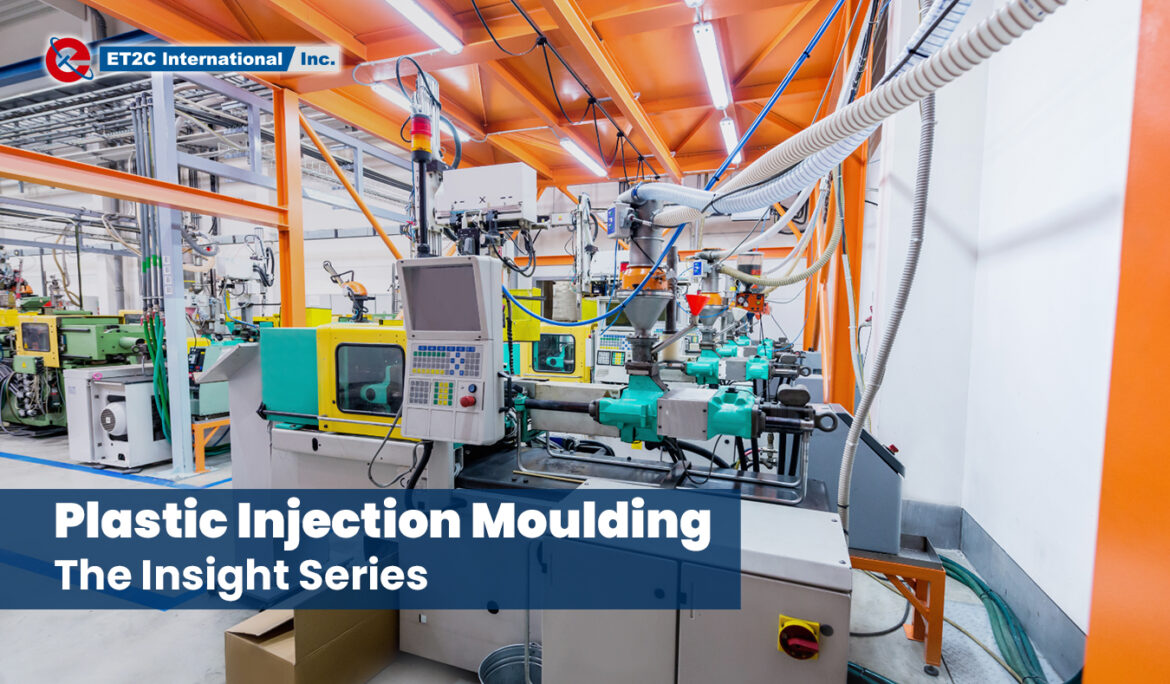 Plastic Injection Moulding:  The Insight Series