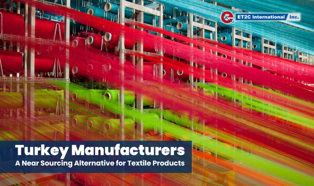 Turkey Manufacturers ET2C Int. Sourcing Procurement Suppliers
