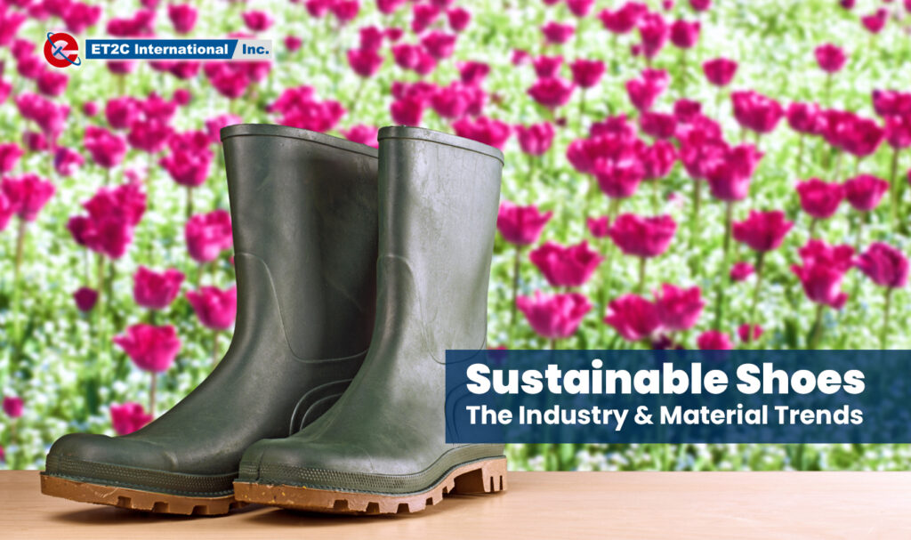 Sustainable Shoes ET2C sourcing procurement Asia footwear suppliers