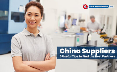China Suppliers: 5 Useful Tips to Find the Best Partners